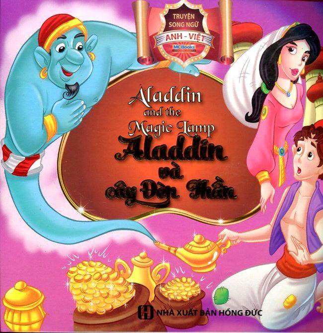 Bìa sách Aladin Và Cây Đèn Thần (Song Ngữ Anh - Việt)