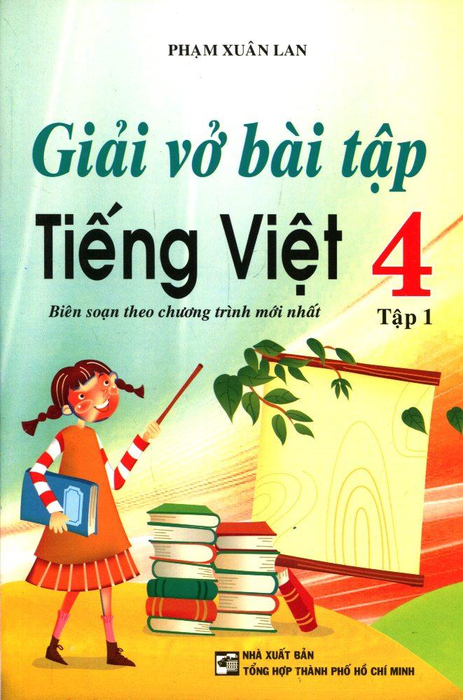 Bìa sách Giải Vở Bài Tập Tiếng Việt  Lớp 4 (Tập 1) - Tái Bản