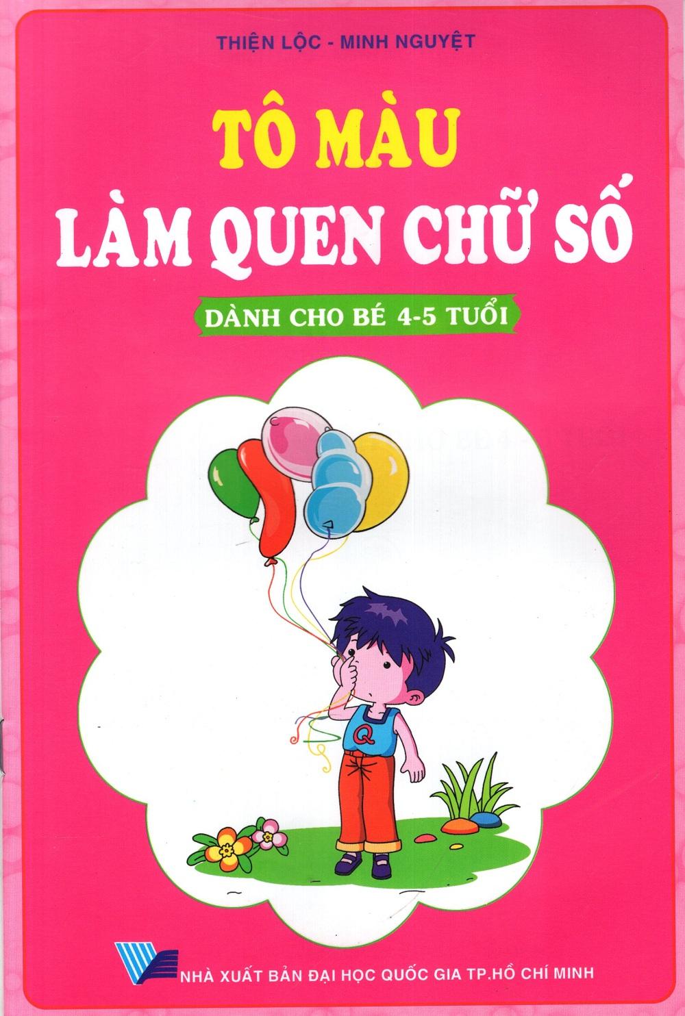 Bìa sách Tô Màu Làm Quen Chữ Số (Dành Cho Bé 4 - 5 Tuổi)