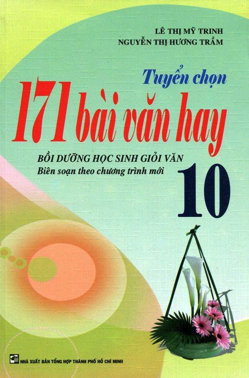 Bìa sách Tuyển Chọn 171 Bài Văn Hay Lớp 10