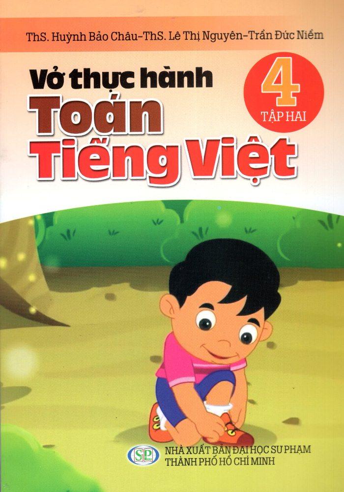 Bìa sách Vở Thực Hành Toán - Tiếng Việt Lớp 4 (Tập 2)