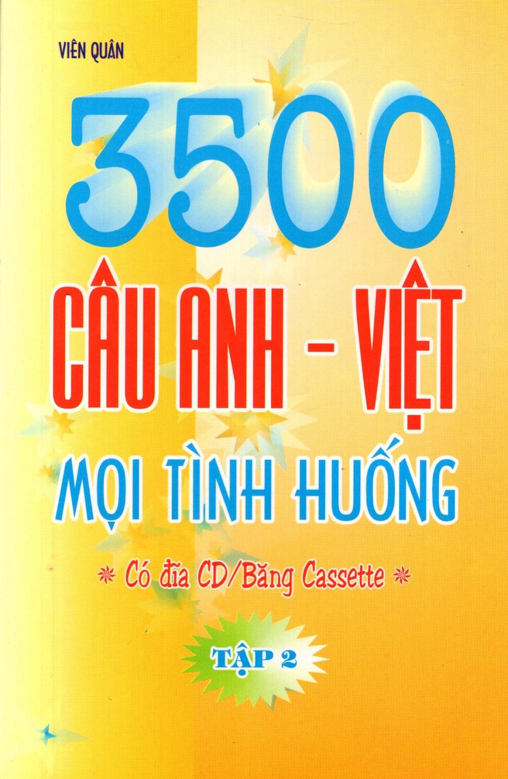 Bìa sách 3500 Câu Anh - Việt Mọi Tình Huống (Tập 2) - Sách Bỏ Túi