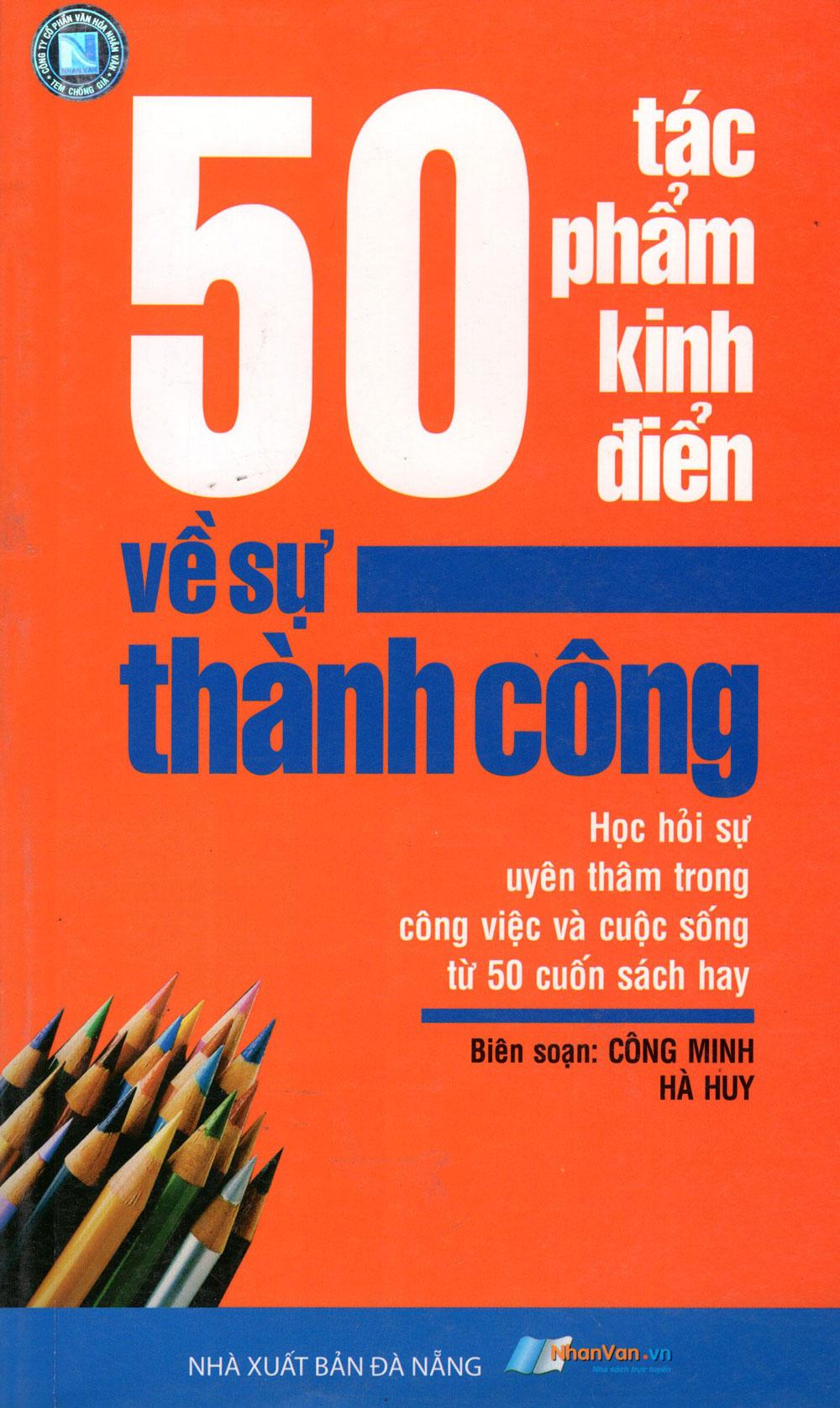 Bìa sách 50 Tác Phẩm Kinh Điển Về Sự Thành Công (2011)