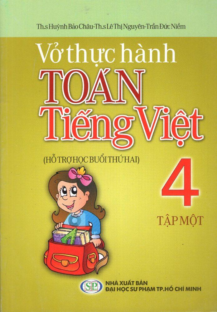 Bìa sách Vở Thực Hành Toán - Tiếng Việt Lớp 4 (Tập 1) (2013)