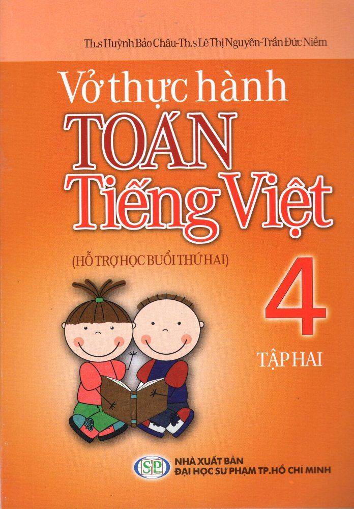 Bìa sách Vở Thực Hành Toán - Tiếng Việt Lớp 4 (Tập 2) (2013)