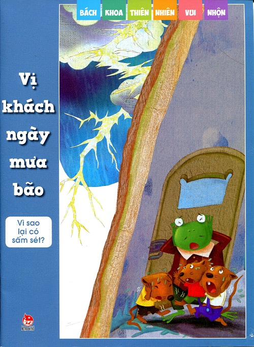 Bìa sách Bách Khoa Thiên Nhiên Vui Nhộn - Vị Khách Ngày Mưa Bão