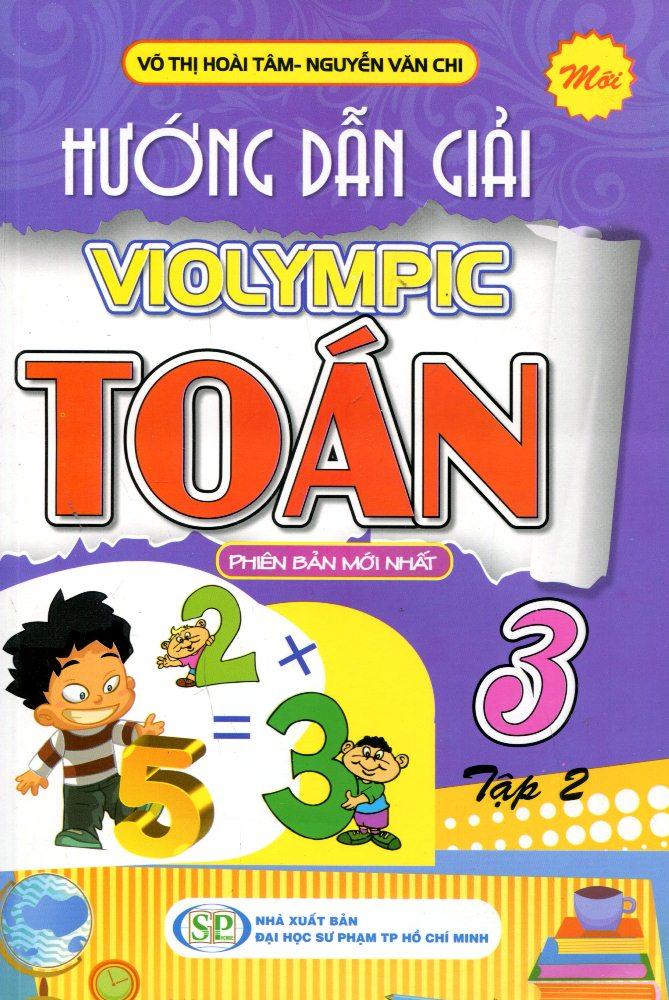 Bìa sách Hướng Dẫn Giải Violympic Toán 3 (Tập 2) - Tái Bản 2016