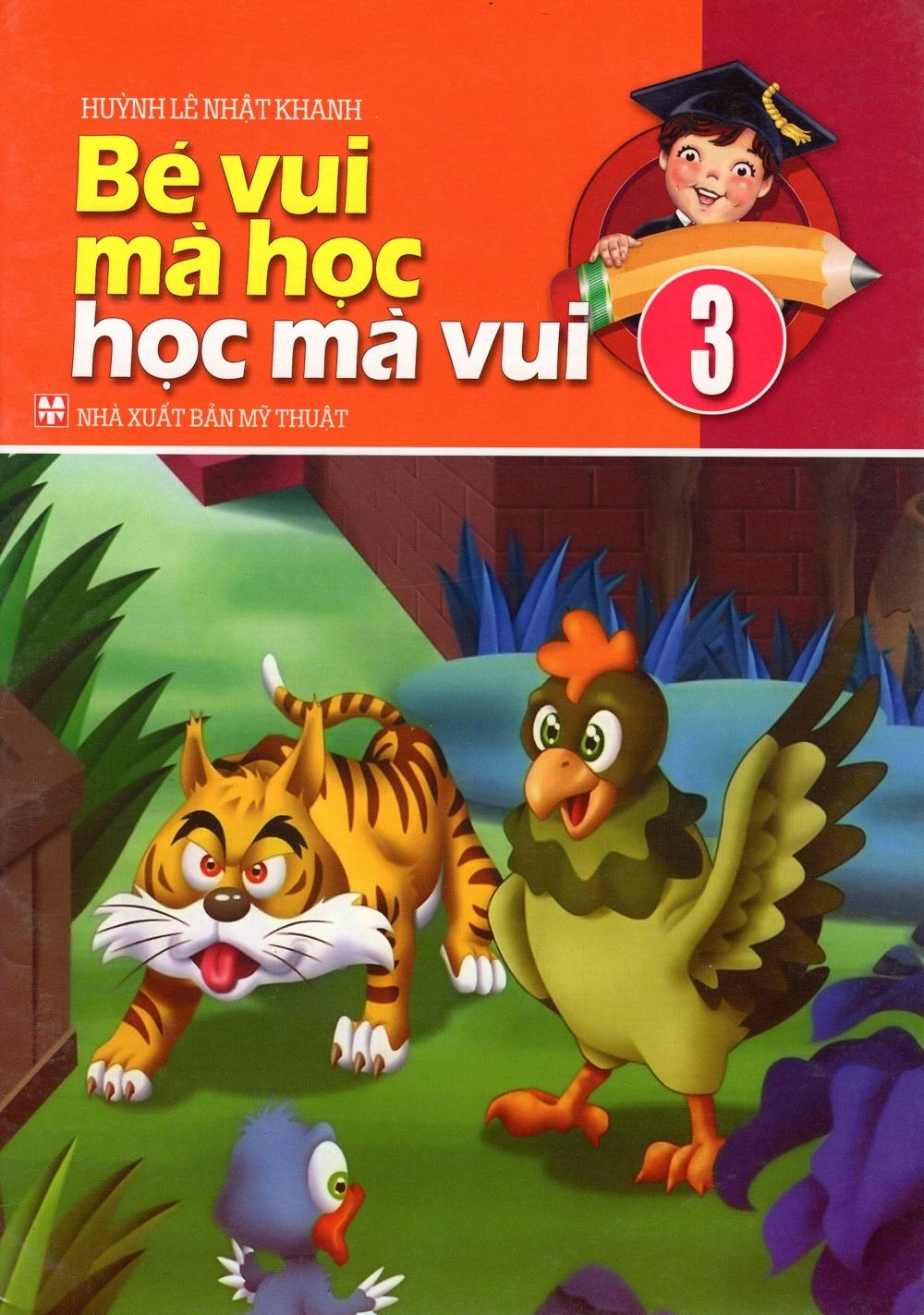 Bìa sách Bé Vui Mà Học Học Mà Vui (Tập 3)