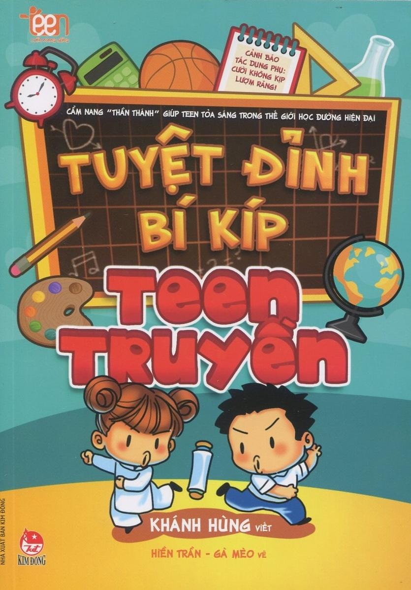 Bìa sách Tuyệt Đỉnh Bí Kíp Teen Truyền