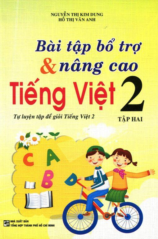 Bìa sách Bài Tập Bổ Trợ Và Nâng Cao Tiếng Việt Lớp 2 (Tập 2)