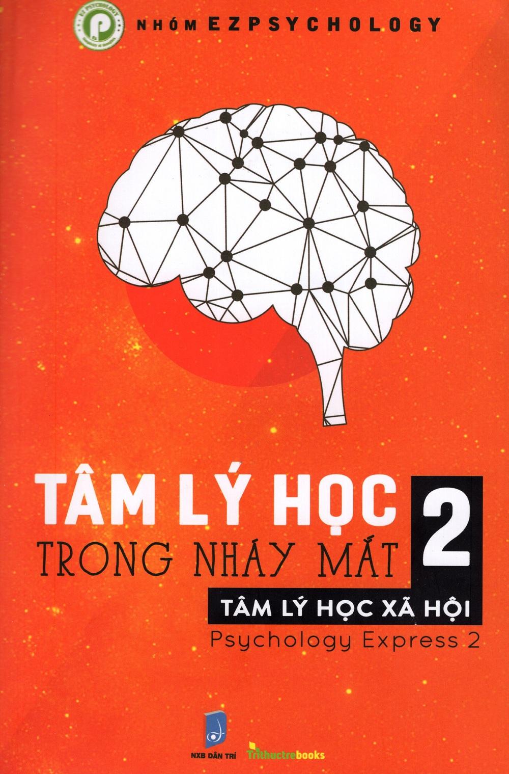 Review sách Tâm Lý Học Trong Nháy Mặt – Tập 2 (Song Ngữ Anh – Việt)