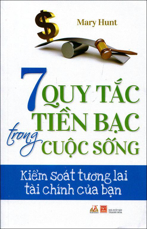 Bìa sách 7 Quy Tắc Tiền Bạc Trong Cuộc Sống