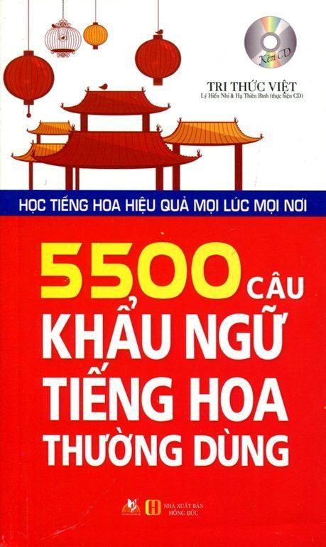 Bìa sách 5500 Câu Khẩu Ngữ Tiếng Hoa Thường Dùng (Kèm CD) - Tái Bản 2015