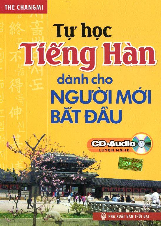 Bìa sách Tự Học Tiếng Hàn Dành Cho Người Mới Bắt Đầu (Kèm CD Hoặc Tải App)