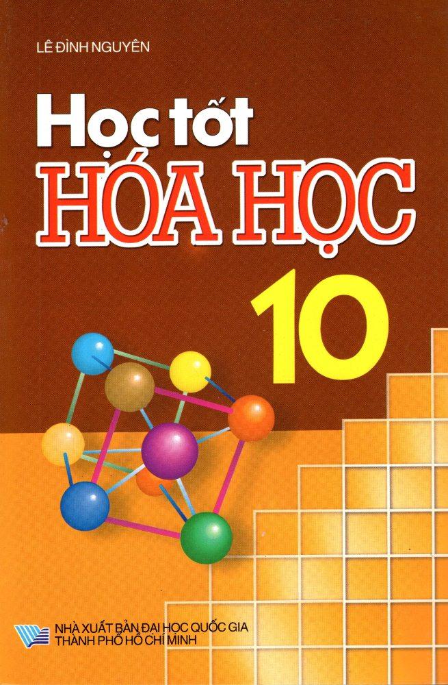Bìa sách Học Tốt Hóa Học Lớp 10 (2016)