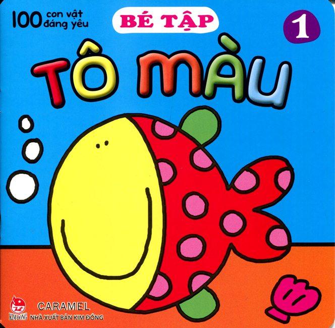 Bìa sách 100 Con Vật Đáng Yêu - Bé Tập Tô Màu (Tập 1)