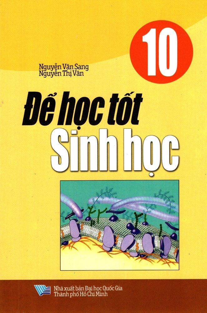 Bìa sách Để Học Tốt Sinh Học Lớp 10 (2014)