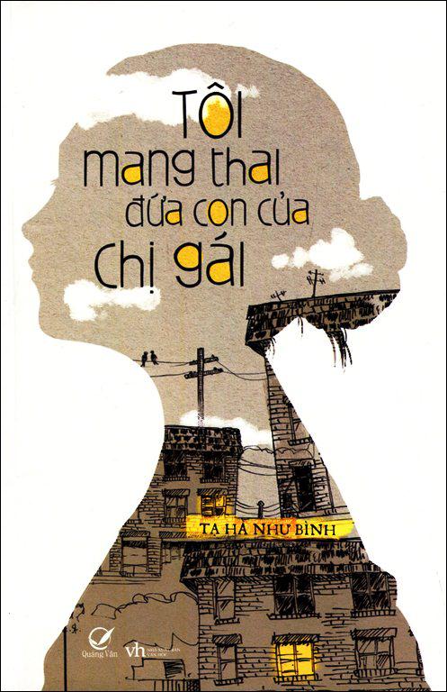 Bìa sách Tôi Mang Thai Đứa Con Của Chị Gái