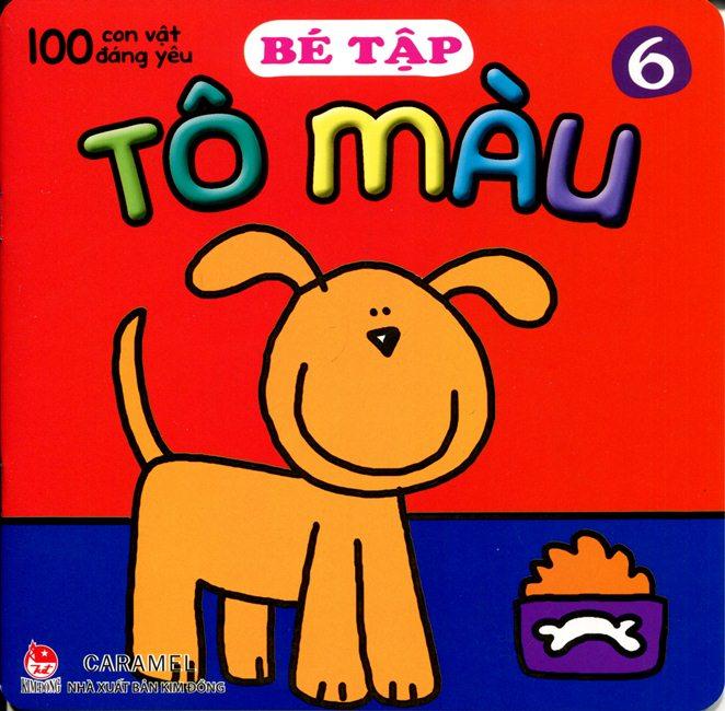 Bìa sách 100 Con Vật Đáng Yêu - Bé Tập Tô Màu (Tập 6)