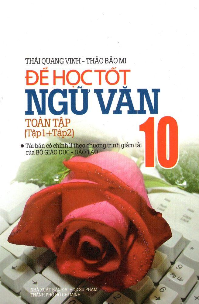 Bìa sách Để Học Tốt Ngữ Văn Nâng Cao Lớp 10 Toàn Tập (Tập 1 + Tập 2)