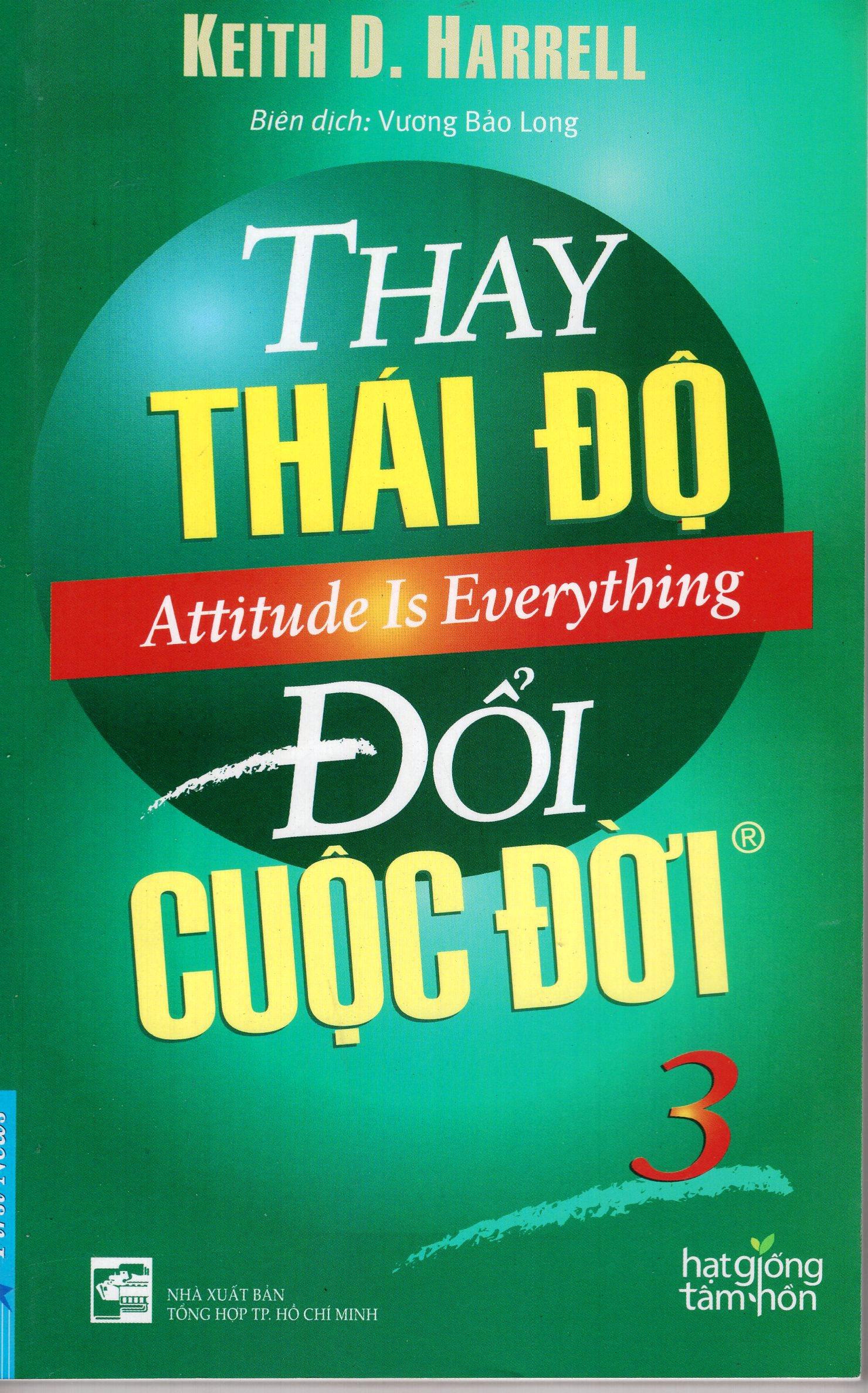 Bìa sách Thay Thái Độ Đổi Cuộc Đời - Tập 3 ( Tái Bản 2016)