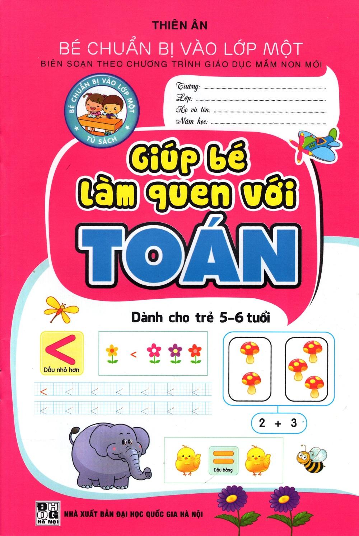 Bìa sách Giúp Bé Làm Quen Với Toán (Dành Cho Trẻ 5 - 6 Tuổi)