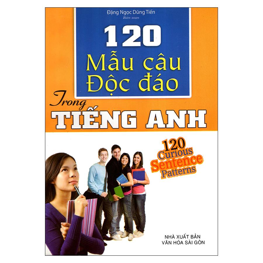 Bìa sách 120 Mẫu Câu Độc Đáo Trong Tiếng Anh