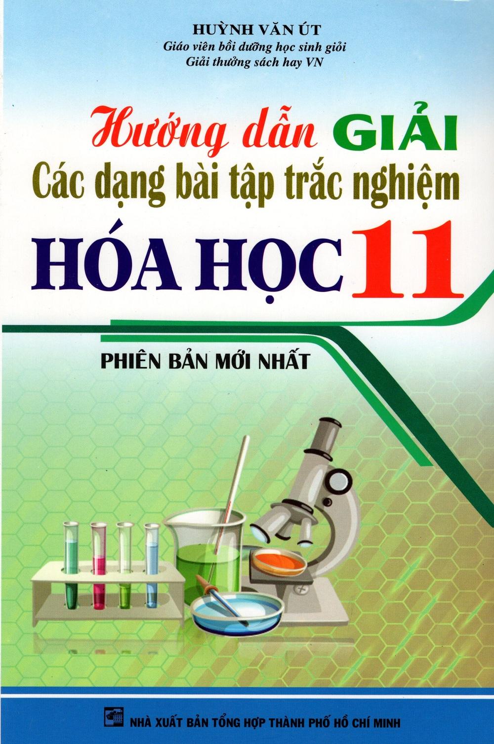 Bìa sách Hướng Dẫn Giải Các Dạng Bài Tập Trắc Nghiệm Hóa Học Lớp 11