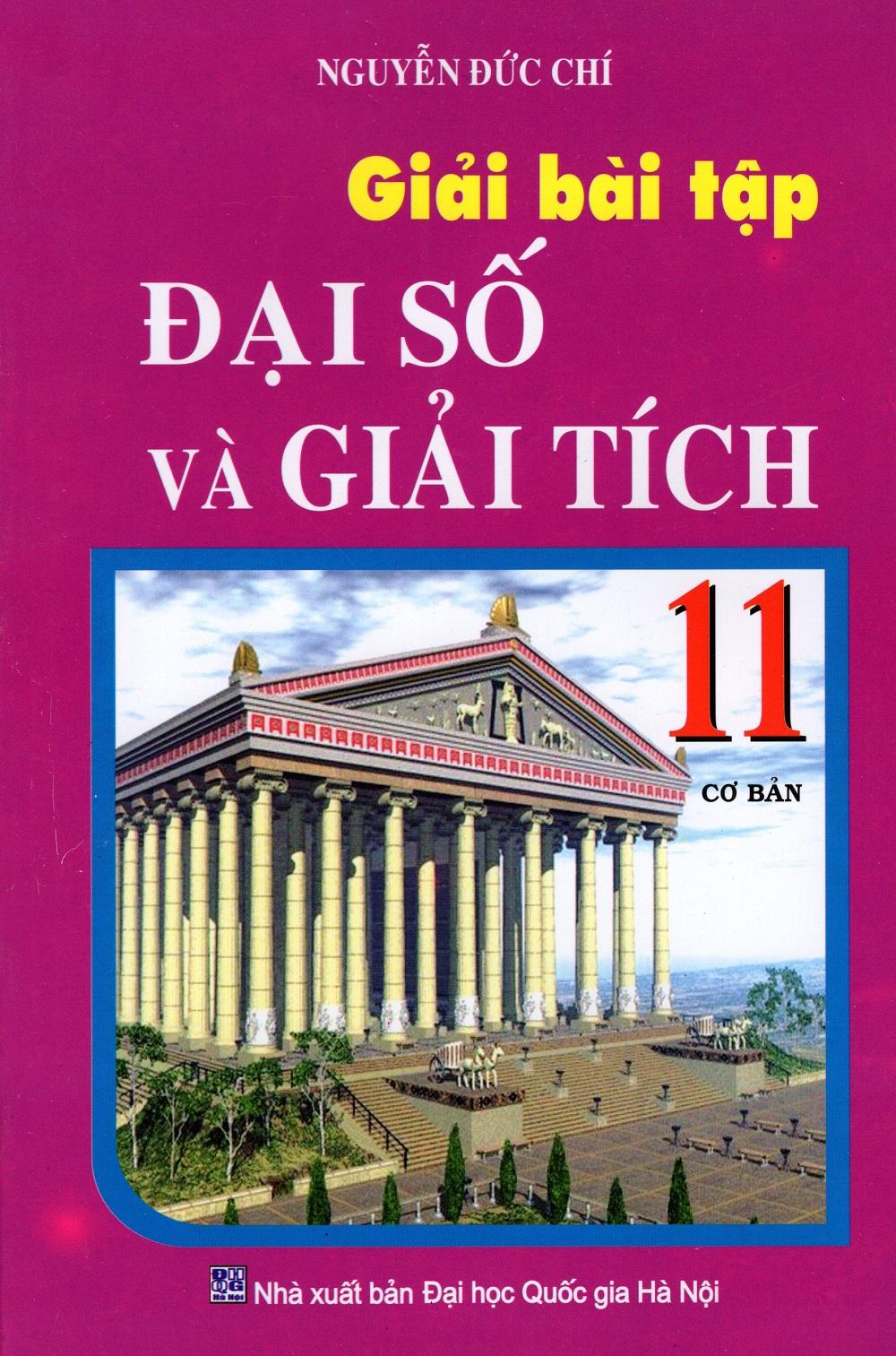 Bìa sách Giải Bài Tập Đại Số Và Giải Tích Lớp 11 (Cơ Bản)