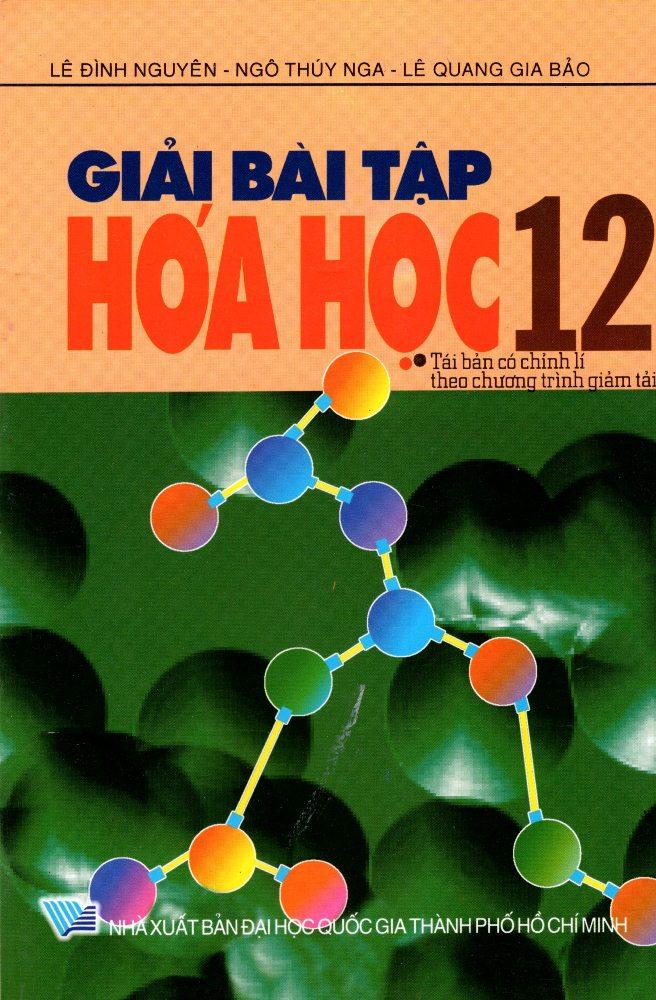 Bìa sách Giải Bài Tập Hóa Học Lớp 12 (2016)