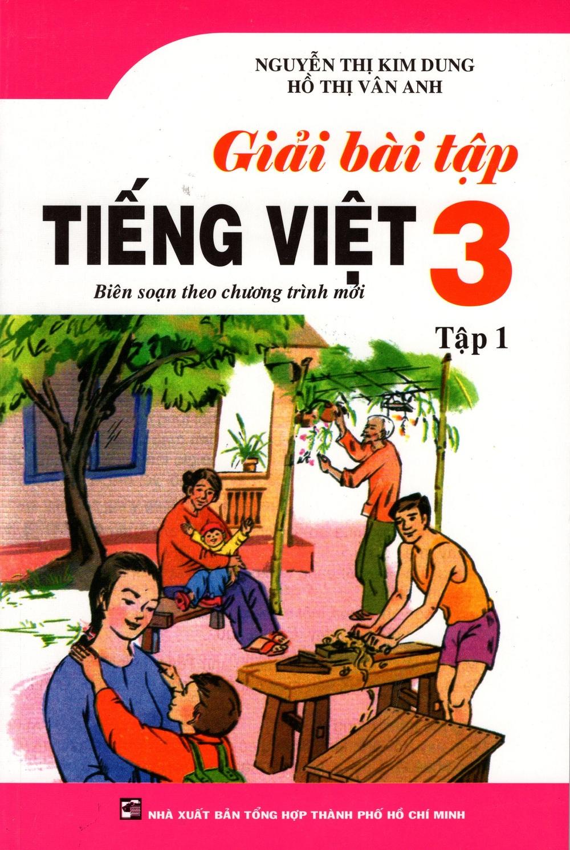 Bìa sách Giải Bài Tập Tiếng Việt Lớp 3 (Tập 1)