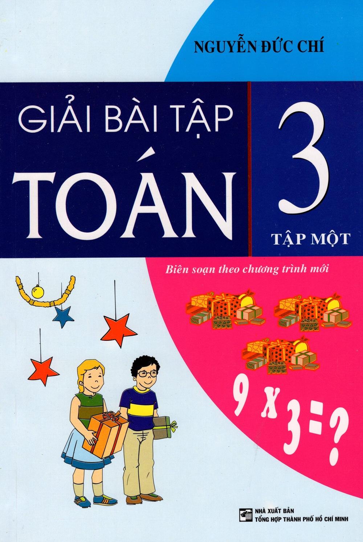 Bìa sách Giải Bài Tập Toán Lớp 3 (Tập Một)