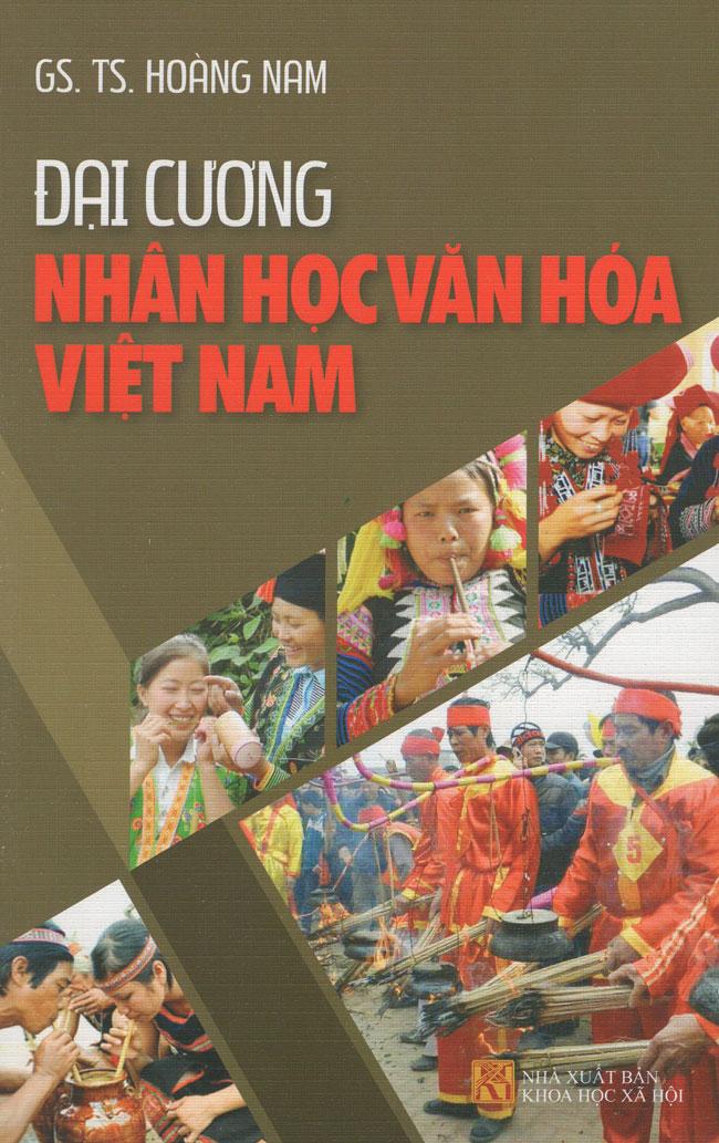 Review sách Đại Cương Nhân Học Văn Hóa Việt Nam