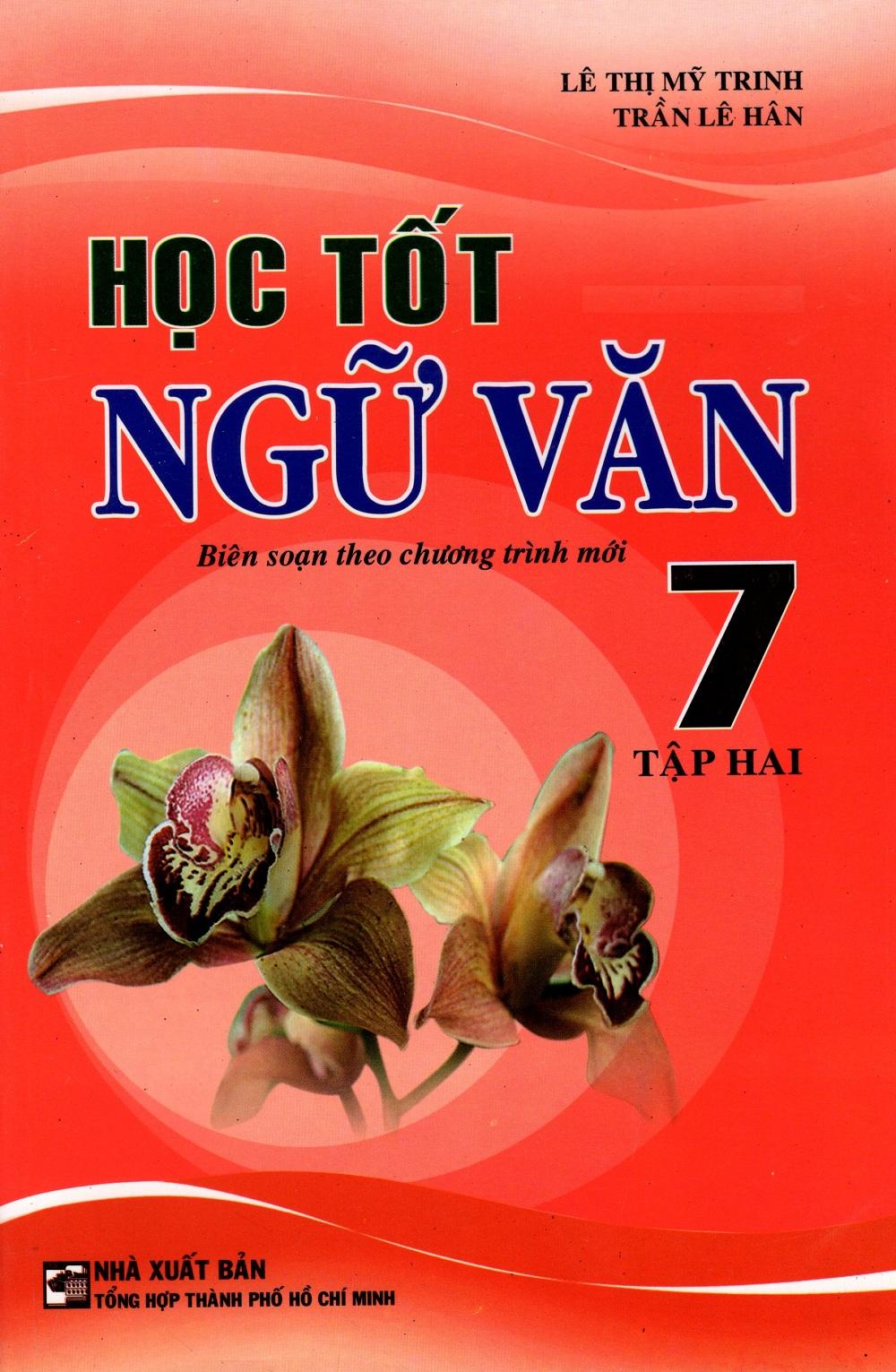 Bìa sách Học Tốt Ngữ Văn Lớp 7 (Tập Hai)