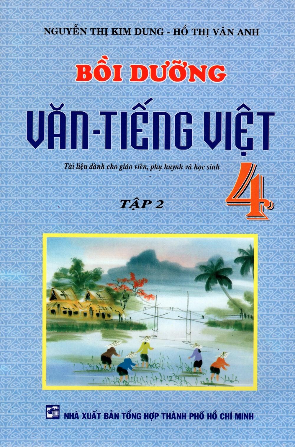 Bìa sách Bồi Dưỡng Văn - Tiếng Việt Lớp 4 (Tập 2)