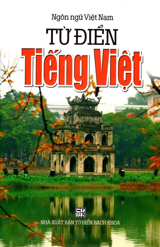 Bìa sách Từ Điển Tiếng Việt (Ngôn Ngữ Việt Nam - Năm 2014)