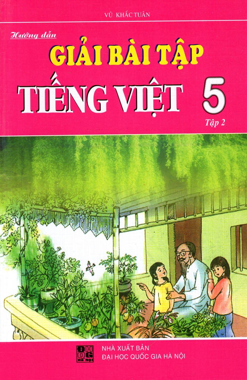 Bìa sách Giải Bài Tập Tiếng Việt Lớp 5 (Tập 2) (2015)