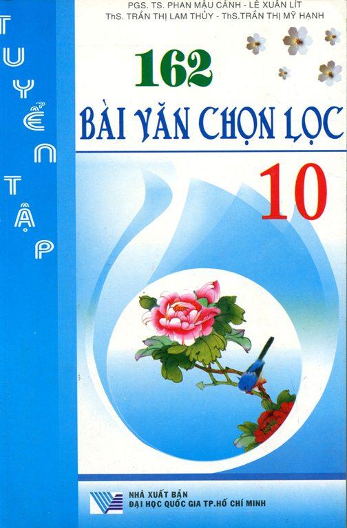 Bìa sách 162 Bài Văn Chọn Lọc Lớp 10