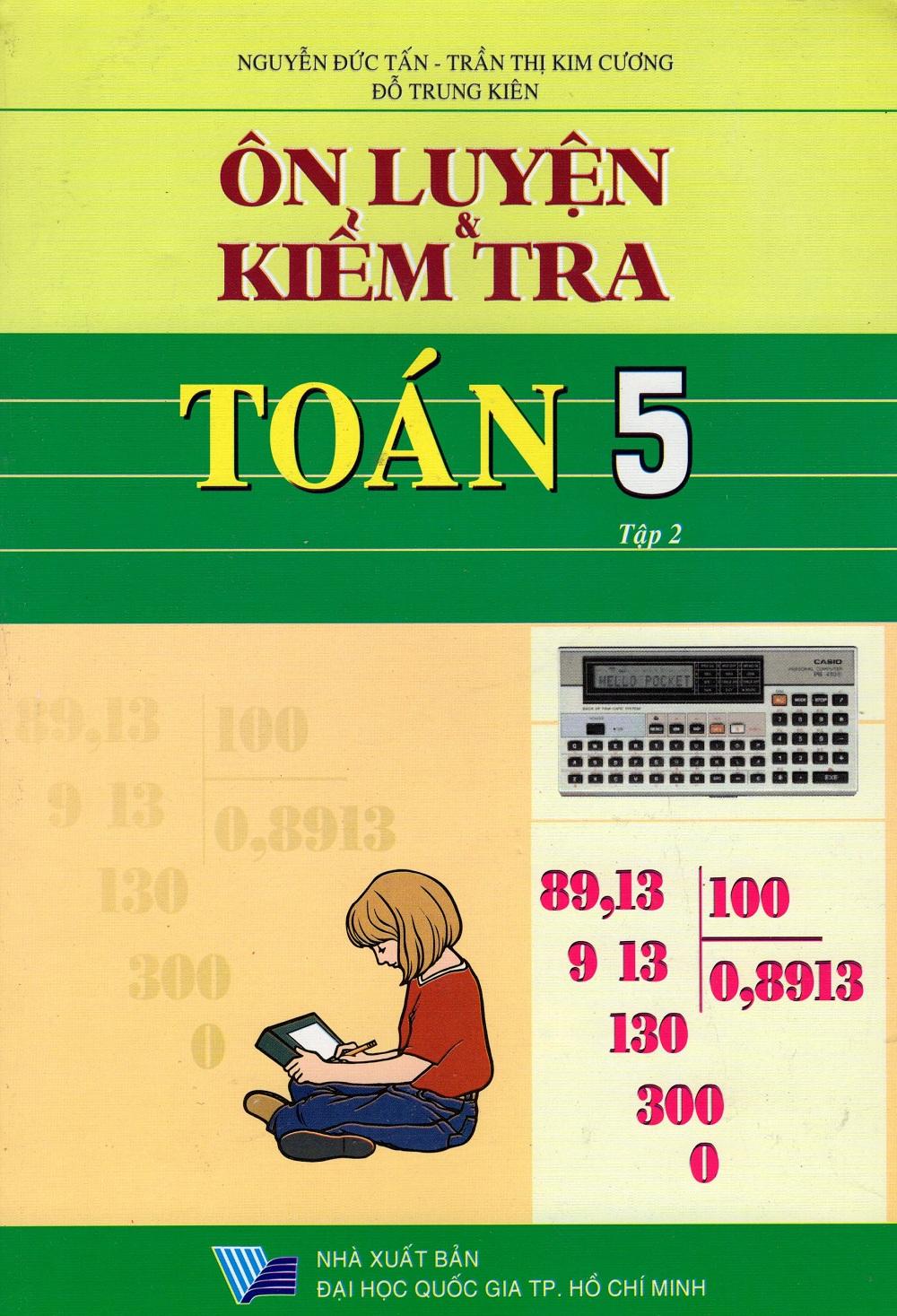 Bìa sách Ôn Luyện  Kiểm Tra Toán Lớp 5 (Tập 2)