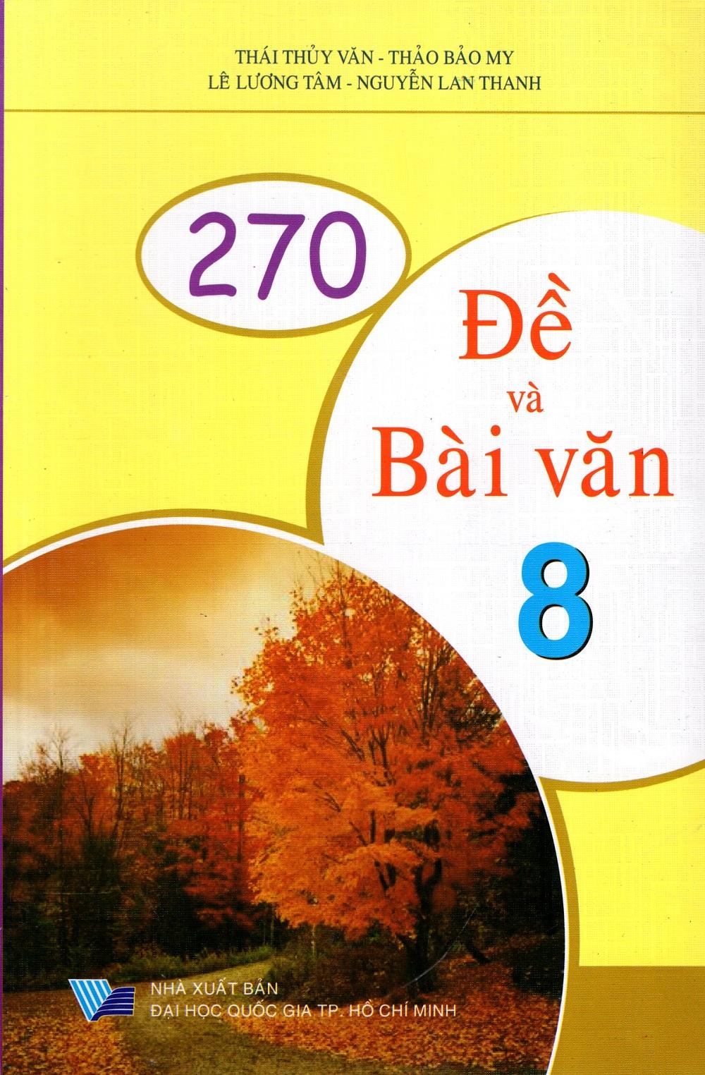 Bìa sách 270 Đề Và Bài Văn Lớp 8