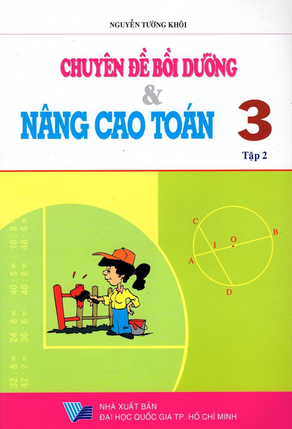 Bìa sách Chuyên Đề Bồi Dưỡng  Nâng Cao Toán Lớp 3 (Tập 2)