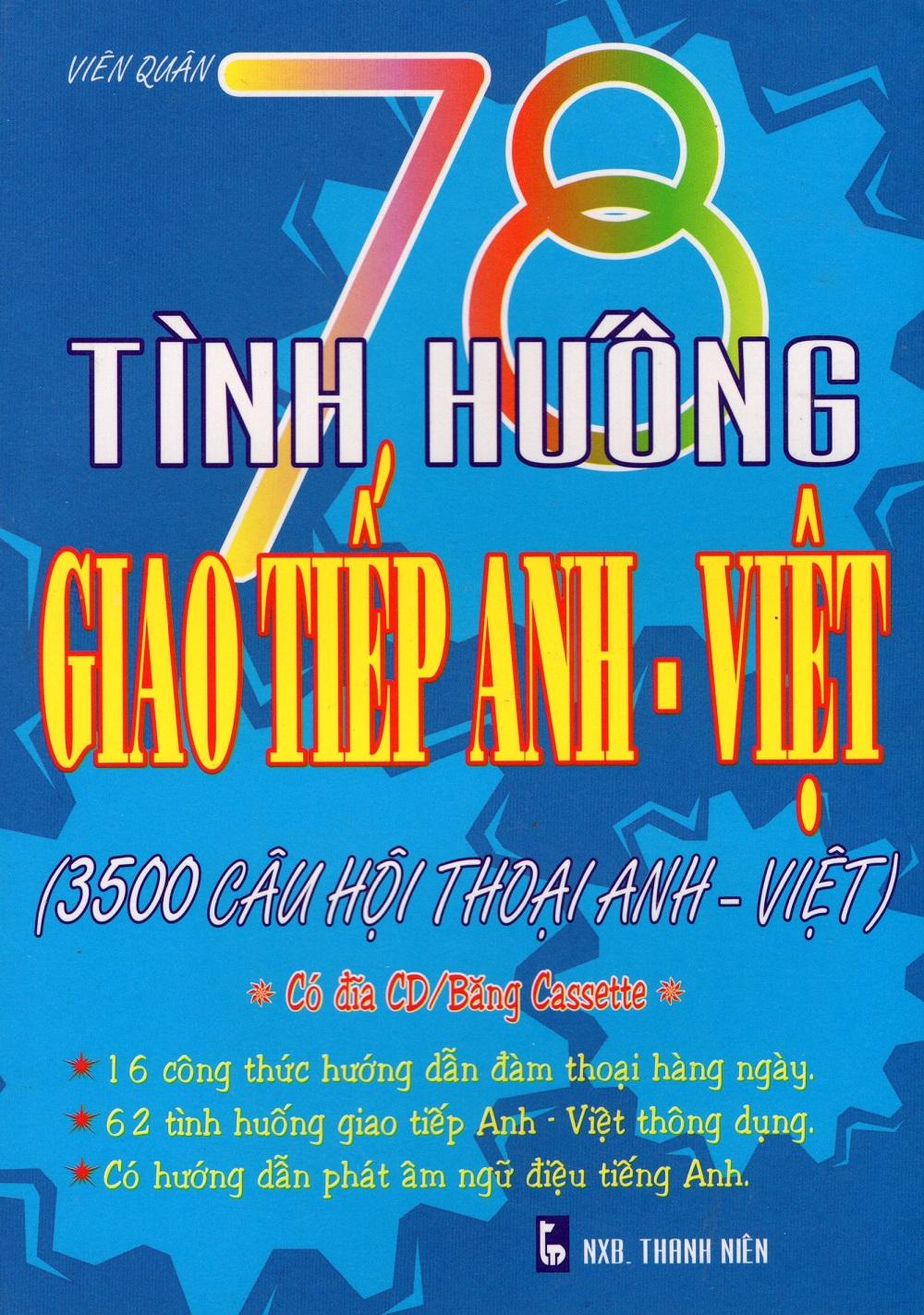 Bìa sách 78 Tình Huống Giao Tiếp Anh - Việt (Kèm CD)