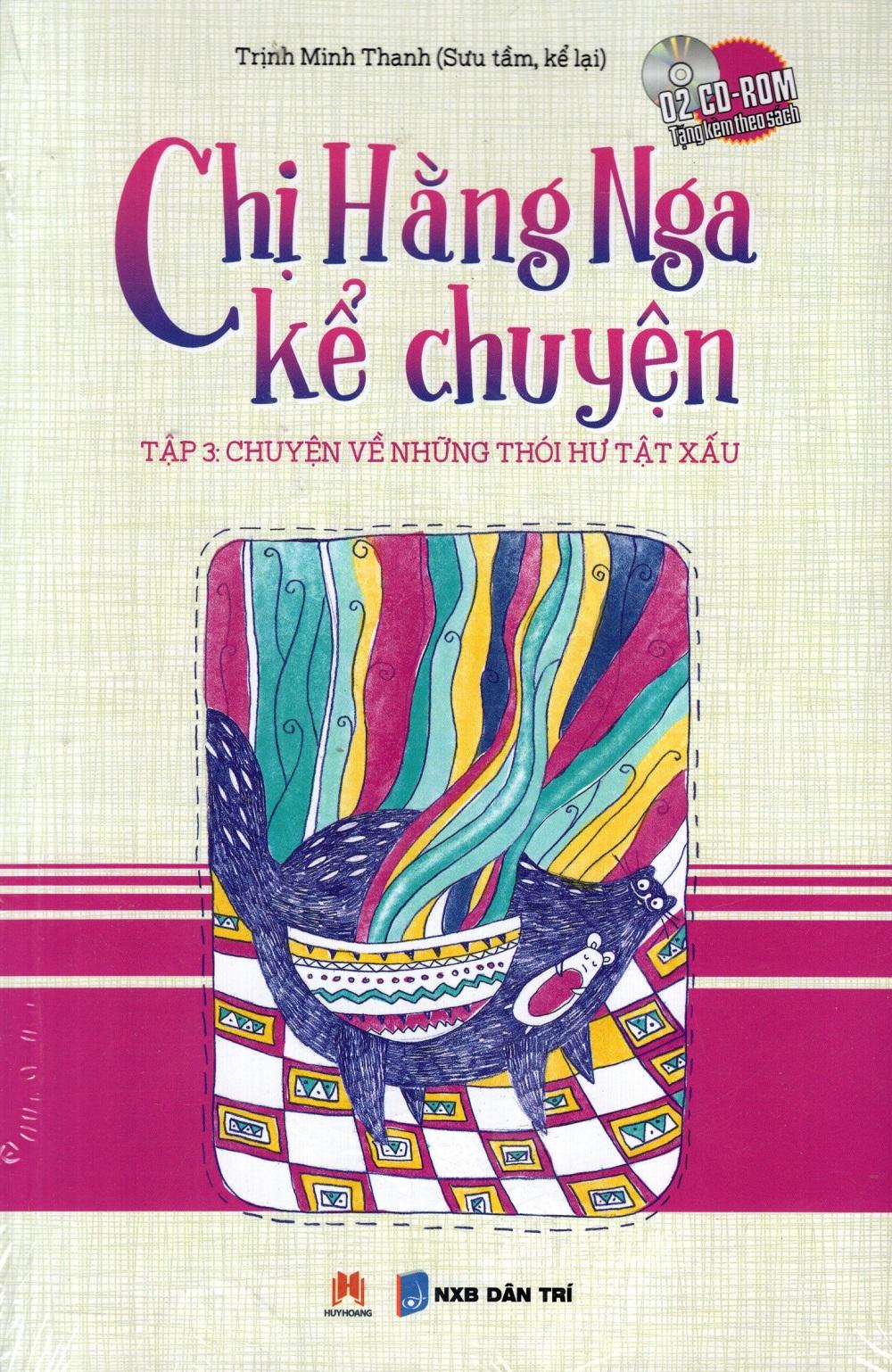 Bìa sách Chị Hằng Nga Kể Chuyện - Tập 3 (Kèm CD)