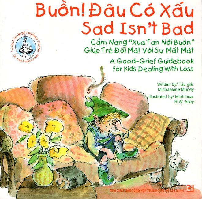 Bìa sách Buồn! Đâu Có Xấu (Song Ngữ Anh - Việt)