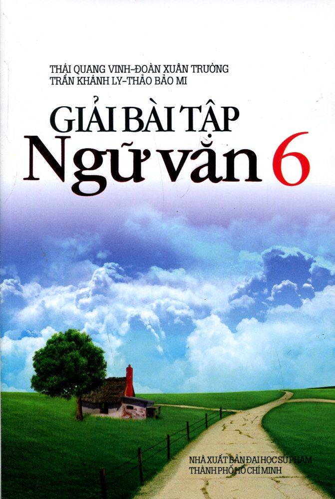 Bìa sách Giải Bài Tập Ngữ Văn Lớp 6