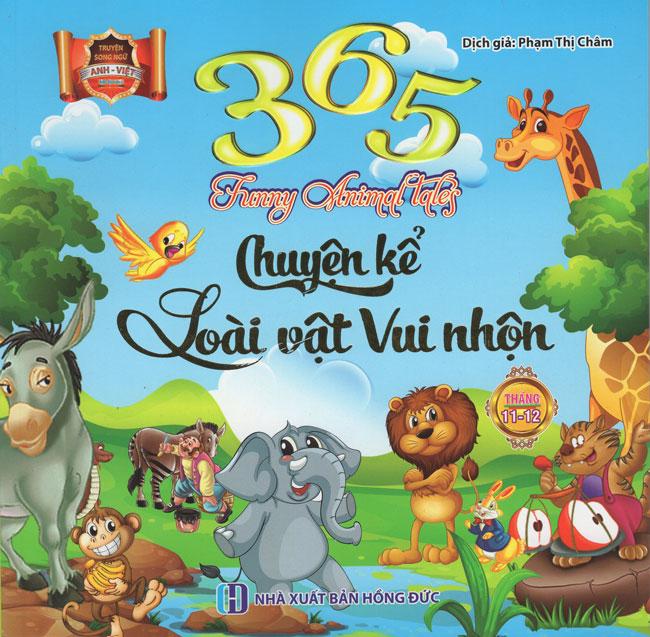 Bìa sách 365 Chuyện Kể Loài Vật Vui Nhộn Tháng 11 - 12