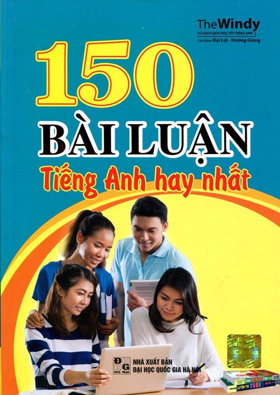 Bìa sách 150 Bài Luận Tiếng Anh Hay Nhất