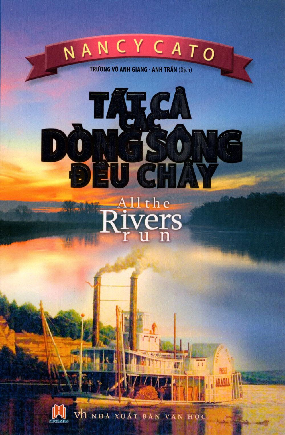 Bìa sách Tất Cả Các Dòng Sông Đều Chảy (2015)