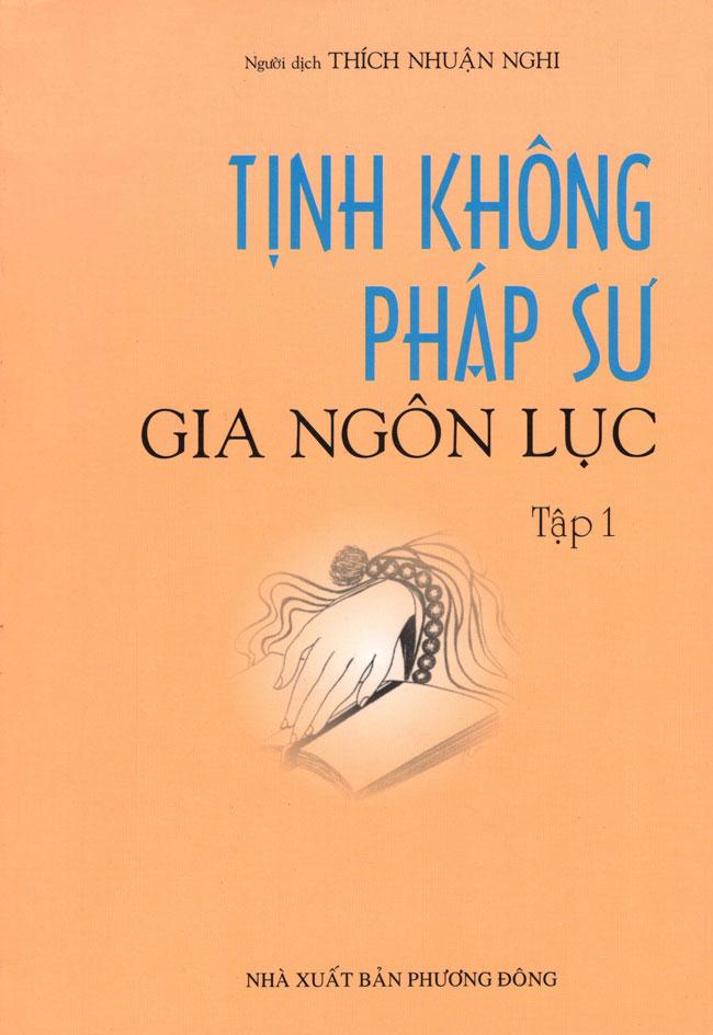 Bìa sách Tịnh Không Pháp Sư Gia Ngôn Lục (Tập 1)