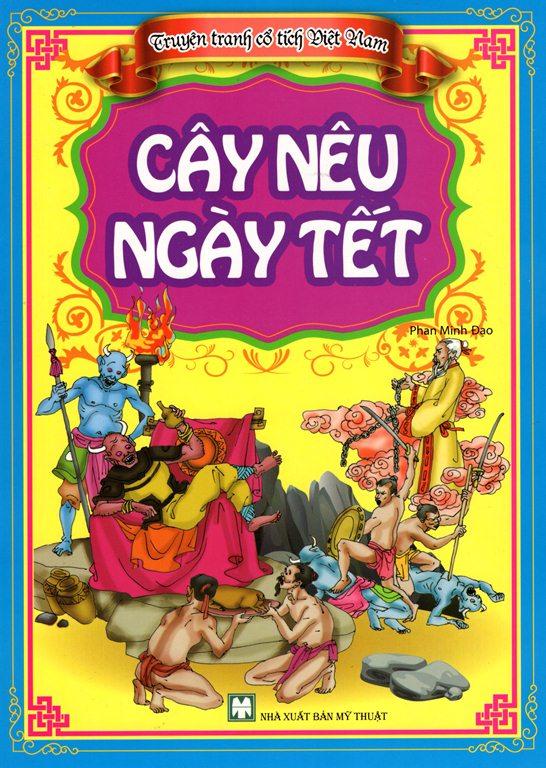 Bìa sách Truyện Tranh Cổ Tích Việt Nam - Cây Nêu Ngày Tết
